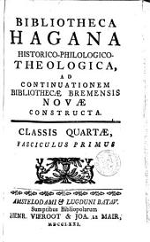 Bibliotheca Hagana historico-philologico-theologica ad continuationem bibliothecae Bremensis novae constructa: Volume 4