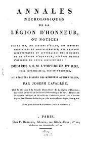 Annales nécrologiques de la Legion d'Honneur: avec 15 portraits de legionnaires, gravés en taille-douce