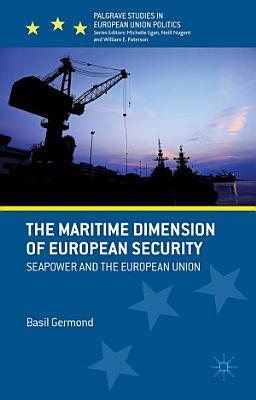 The Maritime Dimension of European Security PDF