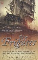 Six Frigates Book PDF
