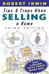 Tips and Traps When Selling a Home: Edition 3