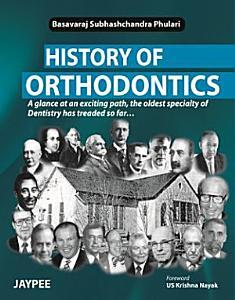 History of Orthodontics PDF
