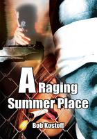 A Raging Summer Place PDF
