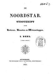 De Noordstar: tijdschrift voor letteren, kunsten en wetenschappen, Volume 3