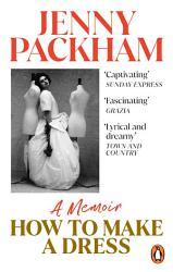 How To Make A Dress Book PDF