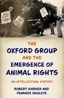 The Oxford Group and the Emergence of Animal Rights PDF