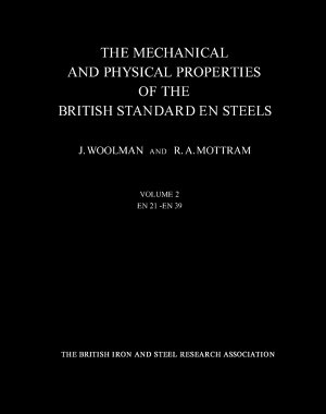 The Mechanical and Physical Properties of the British Standard EN Steels  B S  970   1955
