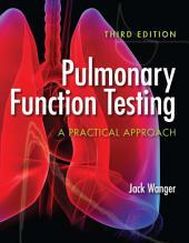 Pulmonary Function Testing: Edition 3