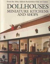 Dollhouses, Miniature Kitchens, and Shops