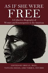 As If She Were Free Book PDF