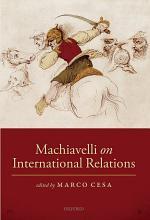 Machiavelli on International Relations