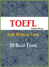 TOEFL iBT Full Writing Task - 10 Real Tests