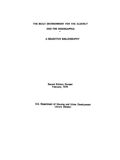 The Built Environment for the Elderly and the Handicapped PDF