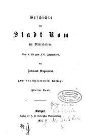 Geschichte der Stadt Rom im Mittelalter: vom 5. bis zum 16. Jahrhundert. 5