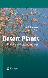 Desert Plants: Biology and Biotechnology