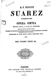 R.P. Francisci Suarez e Societate Iesu Opera omnia: Volume 23