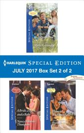 Harlequin Special Edition July 2017 Box Set 2 of 2: A Second Chance for the Single Dad\A Bride, a Barn, and a Baby\Home to Wickham Falls