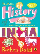 The Puffin History of India: Volume 1