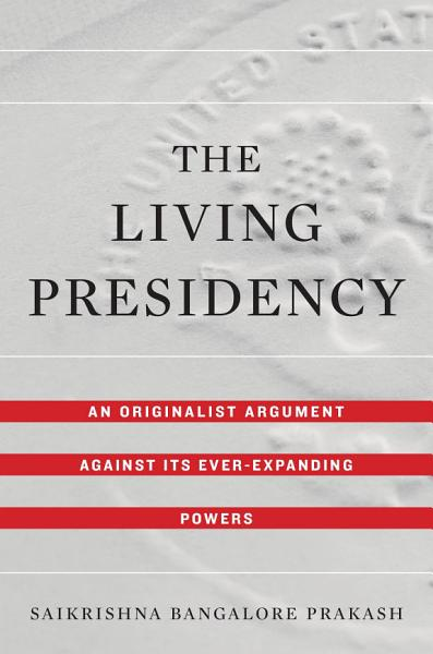 Download The Living Presidency Book