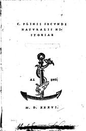 C. Plinii Secvndi Natvralis historiae: Volumes 1-4