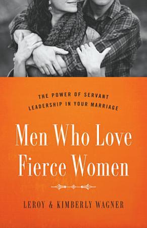 Men Who Love Fierce Women PDF