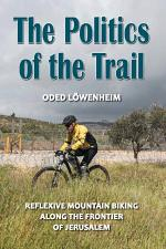 The Politics of the Trail