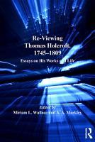 Re Viewing Thomas Holcroft  1745 1809 PDF