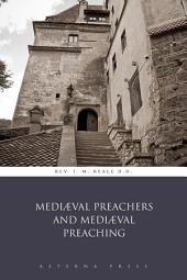 Mediæval Preachers and Mediæval Preaching