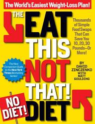 The Eat This Not That No Diet Diet Book PDF