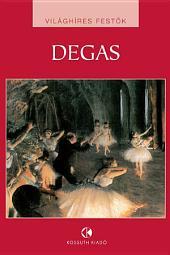 Edgar Degas: Világhíres festők