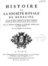 Histoire de la Société Royale de Médecine: avec les Mémoires de Médecine et de Physique Médicale