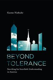 Beyond Tolerance: How People Across America Are Building Bridges Between Faiths