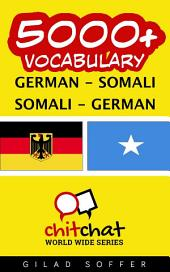 5000+ German - Somali Somali - German Vocabulary