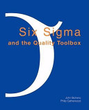 Six Sigma and the Quality Toolbox