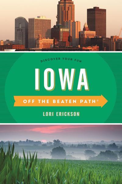 Iowa Off The Beaten Path