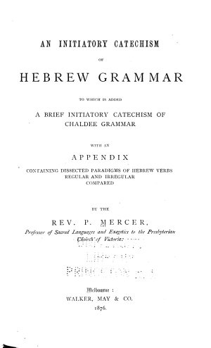 An Initiatory Catechism of Hebrew Grammar
