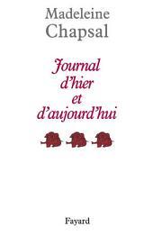 Journal d'hier et d'aujourd'hui: Volume3