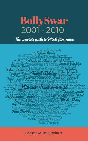 BollySwar: 2001 - 2010