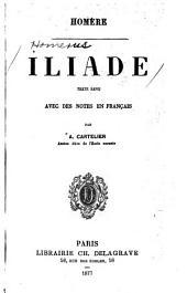 Iliade: texte revu avec des notes en français