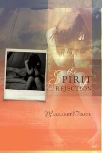 The Spirit of Rejection Book