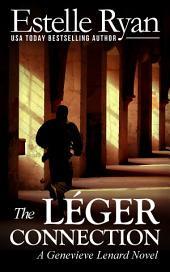 The Léger Connection (Book 7): A Genevieve Lenard novel