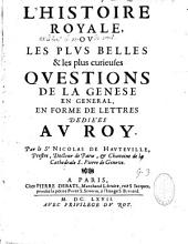 L'histoire royale: ou les plus belles et les plus curieuses questions de la Genèse