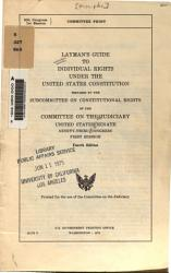 Layman S Guide To Individual Rights Under The United States Constitution Book PDF