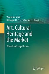 Art Cultural Heritage And The Market Book PDF