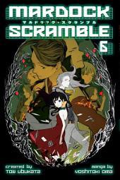 Mardock Scramble Volume 6