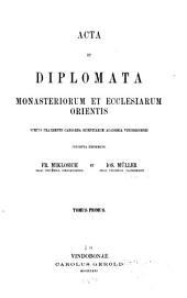 Acta et diplomata Graeca medii aevi sacra et profana collecta: Volume 4