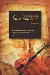 """""""Antología de Obras Musicales"""": Comentarios"""