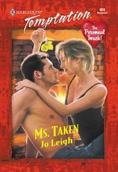 Ms. Taken
