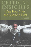 Critical Insights  One Flew Over the Cuckoo s Nest Book