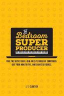 The Bedroom Super Producer PDF